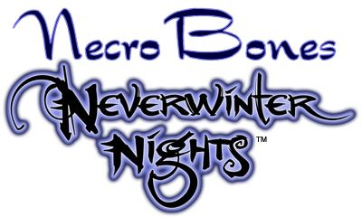 NecroBones - Neverwinter Nights